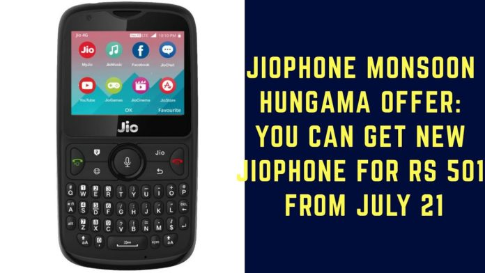 JioPhone Monsoon Hungama offer to be rolled out on July 21 All you want to know