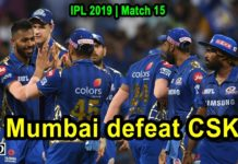 Mumbai beat Chennai by 37 runs in match 15 of IPL 2019